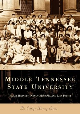 Middle Tennessee State University, Tennessee (College History Series)