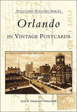 Orlando in Vintage Postcards, Florida