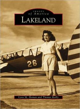 Lakeland, Florida (Images of America Series)