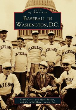 Baseball in Washington, D.C. (Images of Baseball Series)