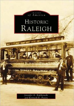 Historic Raleigh, NC (Images of America Series)
