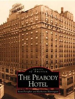 The Peabody Hotel, Tennessee (Images of America Series)