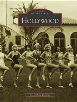 Hollywood, Florida (Images of America Series)