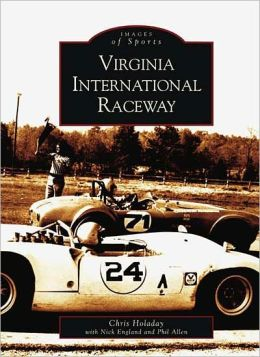 Virginia International Raceway (Images of Sports Series)