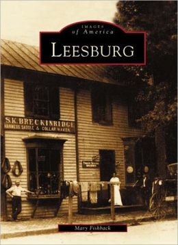 Leesburg, Virginia (Images of America Series)