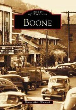 Boone, North Carolina (Images of America Series)
