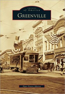 Greenville, South Carolina (Images of America Series)