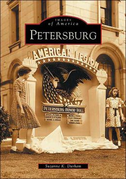 Petersburg, Virginia (Images of America Series)