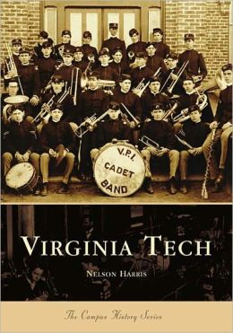 Virginia Tech, Virginia (College History Series)
