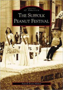 Suffolk Peanut Festival, Virginia (Images of America Series)