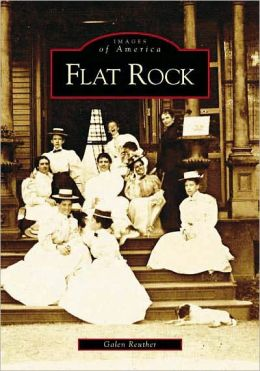 Flat Rock, North Carolina (Images of America Series)
