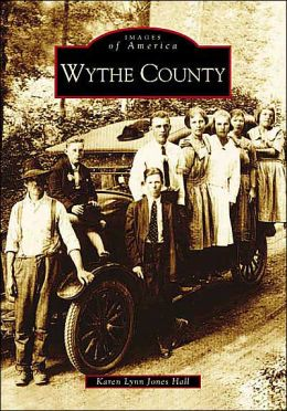 Wythe County, Virginia (Images of America Series)