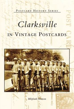 Clarksville, Tennessee (Postcard History Series)