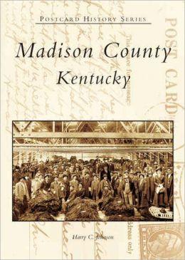 Madison County, Kentucky (Postcard History Series)