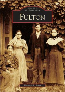 Fulton, Kentucky (Images of America Series)