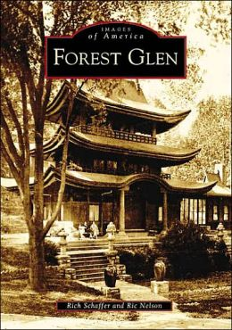 Forest Glen, Maryland (Images of America Series)