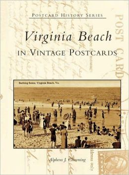 Virginia Beach in Vintage Postcards (Postcard History Series)