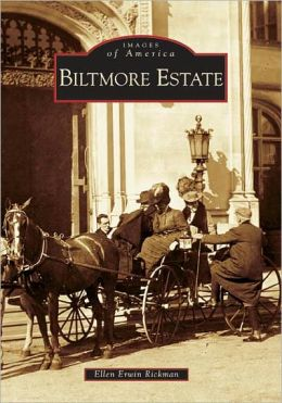 Biltmore Estate, North Carolina (Images of America Series)