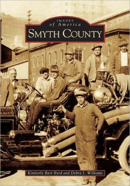Smyth County, Virginia (Images of America Series)