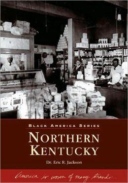 Northern Kentucky (Black America Series)