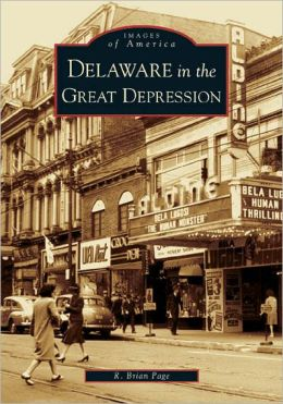 Delaware in the Great Depression (Images of America Series)