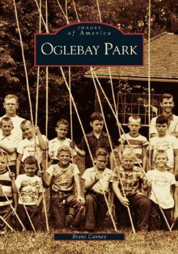 Oglebay Park, West Virginia (Images of America Series)