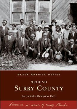 Around Surry County, North Carolina (Black America Series)