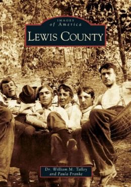 Lewis County, Kentucky (Images of America Series)