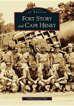 Fort Story and Cape Henry, Virginia (Images of America)