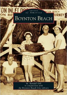 Boynton Beach, Florida (Images of America Series)