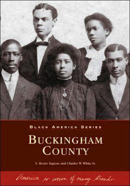 Buckingham County, Virginia (Black America Series)