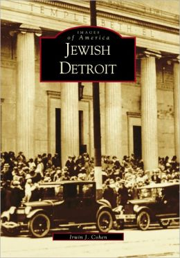 Jewish Detroit, Michigan (Images of America Series)