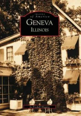 Geneva, Illinois (Images of America Series)
