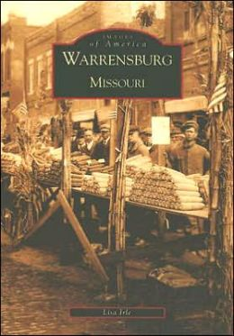 Warrensburg, Missouri (Images of America Series)
