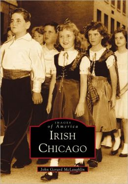 Irish Chicago,Illinois (Images of America Series)