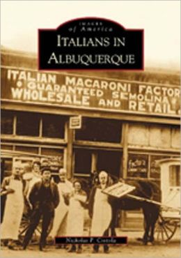 Italians in Albuquerque, New Mexico (Images of America Series)