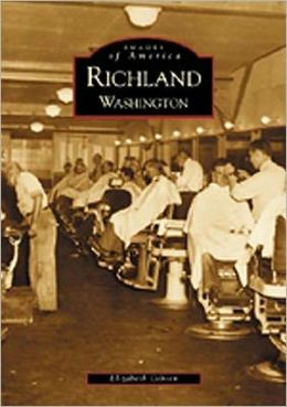 Richland Washington (Images of America Series)
