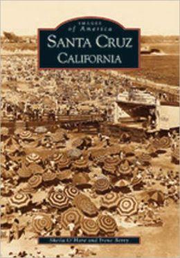 Santa Cruz (Images of America Series)