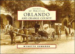 Orlando and Orange County, Florida (Scenes of America Series)