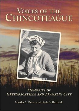 Voices of the Chincoteague: Memories of Greenbackville and Franklin City