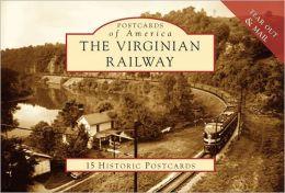 The Virginia Railway, Virginia (Postcards of America Series)