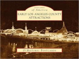 Early Los Angeles County Attractions (Postcard Packets)