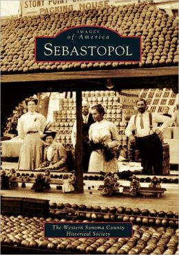 Sebastopol California (Images of America Series)