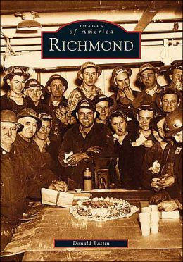 Richmond, California (Images of America Series)