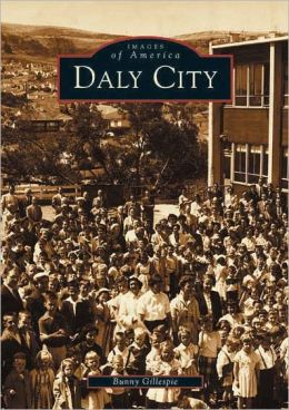 Daly City (Images of America Series)