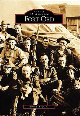 Fort Ord, California (Images of America Series)