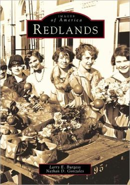 Redlands, California (Images of America Series)