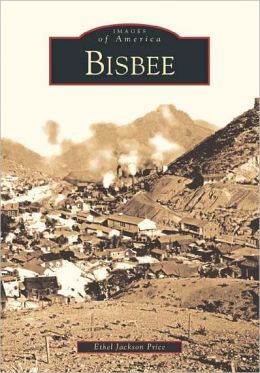 Bisbee (Images of America Series)