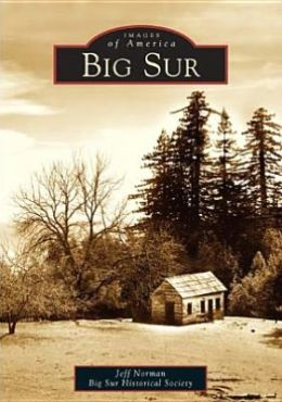 Big Sur (Images of America Series)