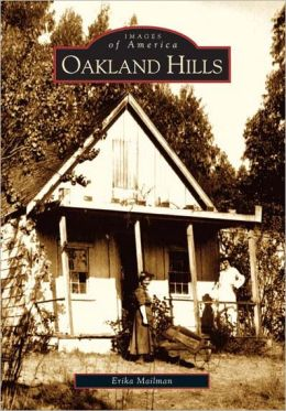Oakland Hills, California (Images of America Series)